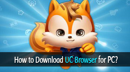 HOW-TO-DOWNLOAD-UC-BROWSER-myapps4pc
