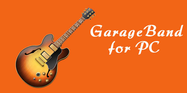 Download Garageband For Pc Windows 1087xp
